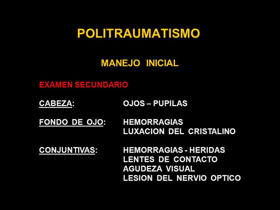 POLITRAUMATISMO MANEJO INICIAL EXAMEN SECUNDARIO