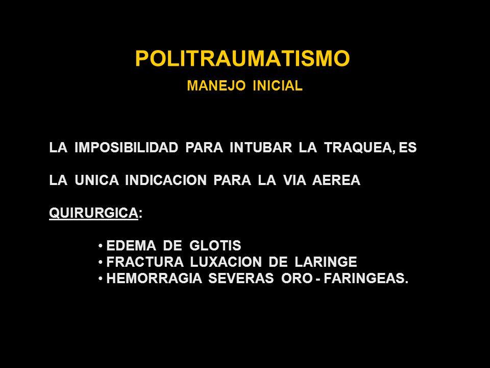 POLITRAUMATISMO MANEJO INICIAL