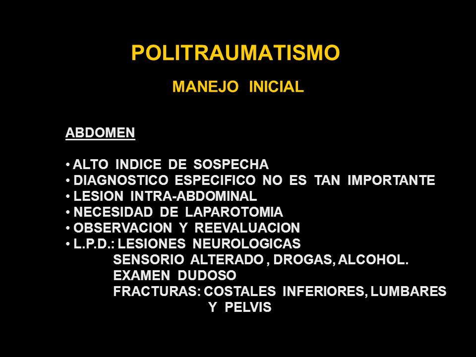 POLITRAUMATISMO MANEJO INICIAL ABDOMEN ALTO INDICE DE SOSPECHA