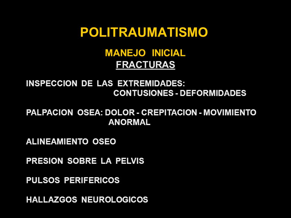 POLITRAUMATISMO MANEJO INICIAL FRACTURAS
