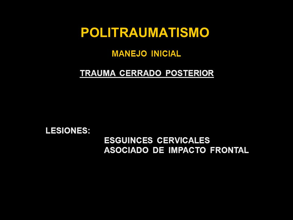 TRAUMA CERRADO POSTERIOR