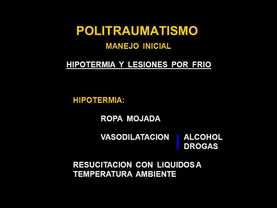 HIPOTERMIA Y LESIONES POR FRIO