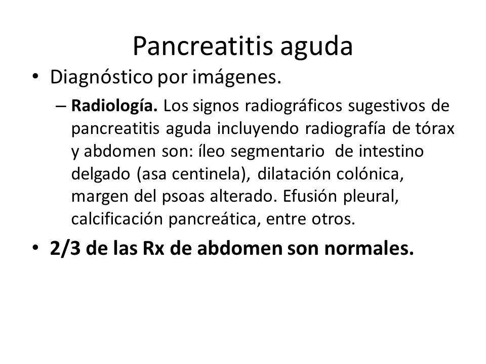 Pancreatitis aguda Diagnóstico por imágenes.