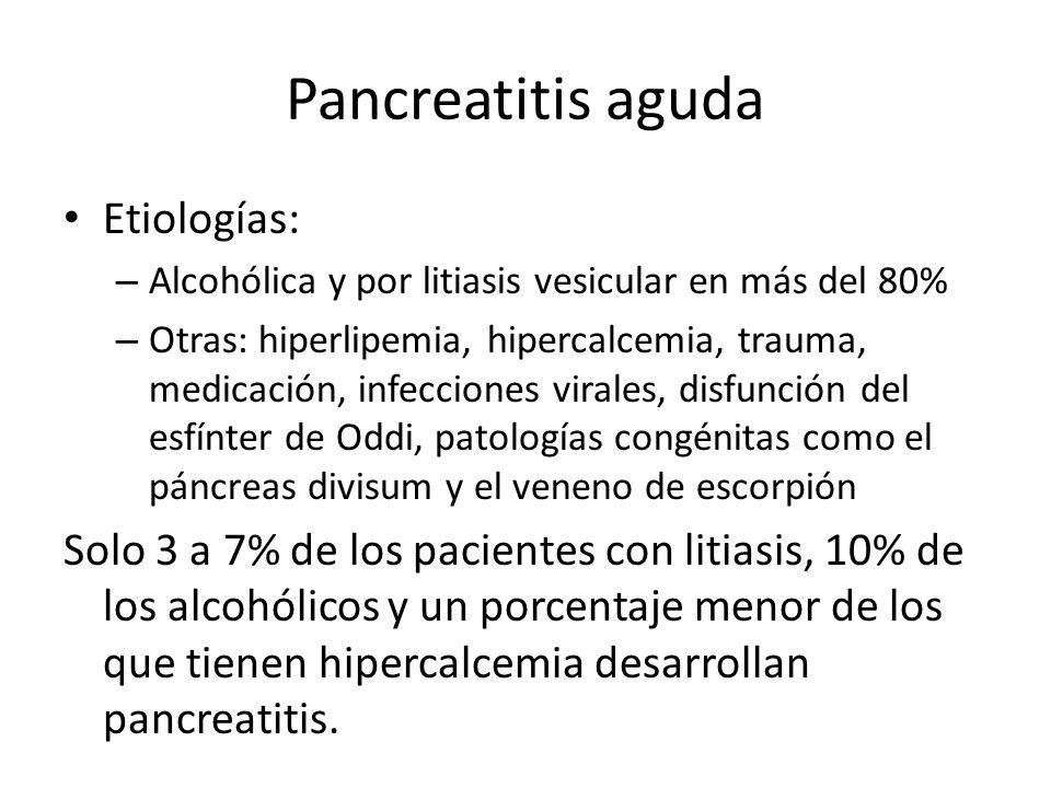 Pancreatitis aguda Etiologías:
