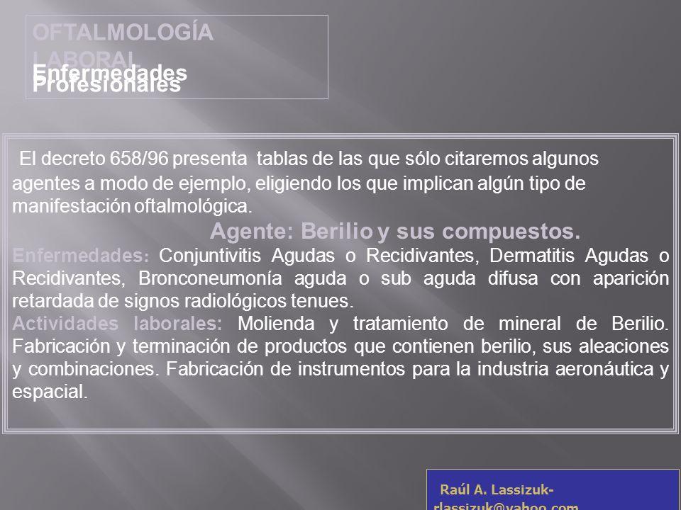 OFTALMOLOGÍA LABORAL Enfermedades Profesionales.
