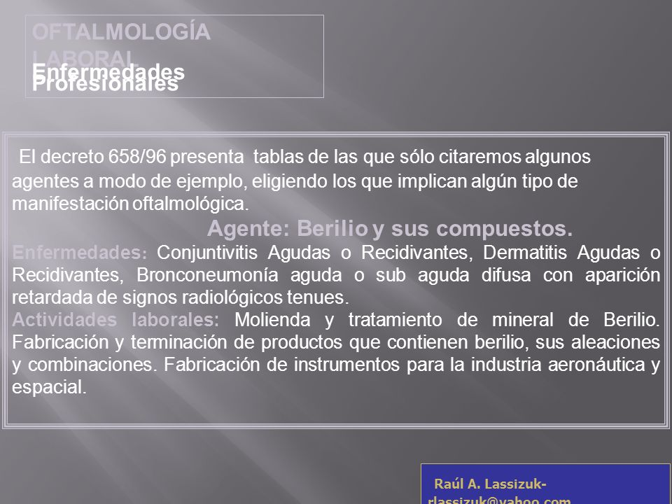 OFTALMOLOGÍA LABORALEnfermedades Profesionales.