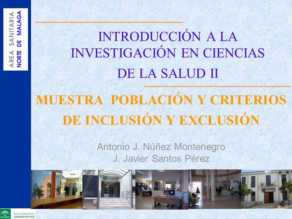 INTRODUCCIÓN A LA INVESTIGACIÓN EN CIENCIAS DE LA SALUD II