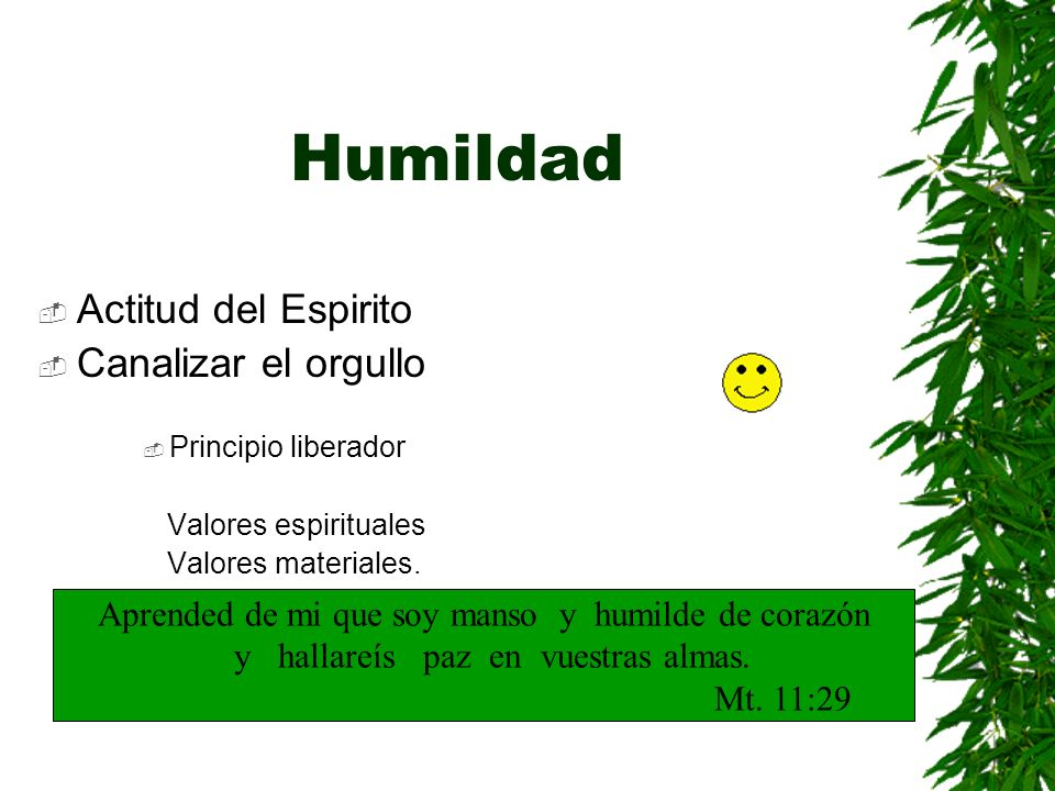 Humildad Actitud del Espirito Canalizar el orgullo