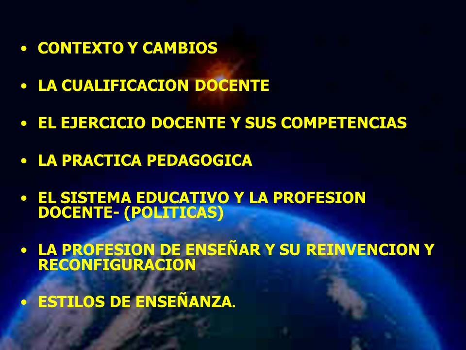 LA CUALIFICACION DOCENTE EL EJERCICIO DOCENTE Y SUS COMPETENCIAS