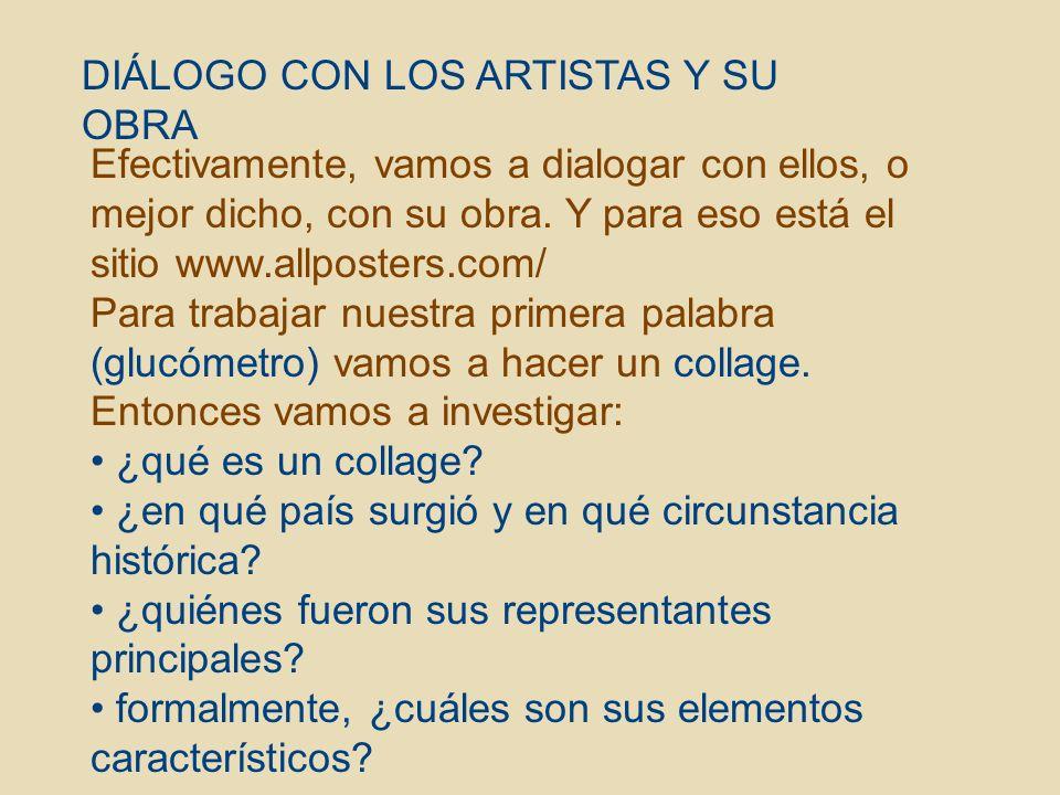 DIÁLOGO CON LOS ARTISTAS Y SU OBRA