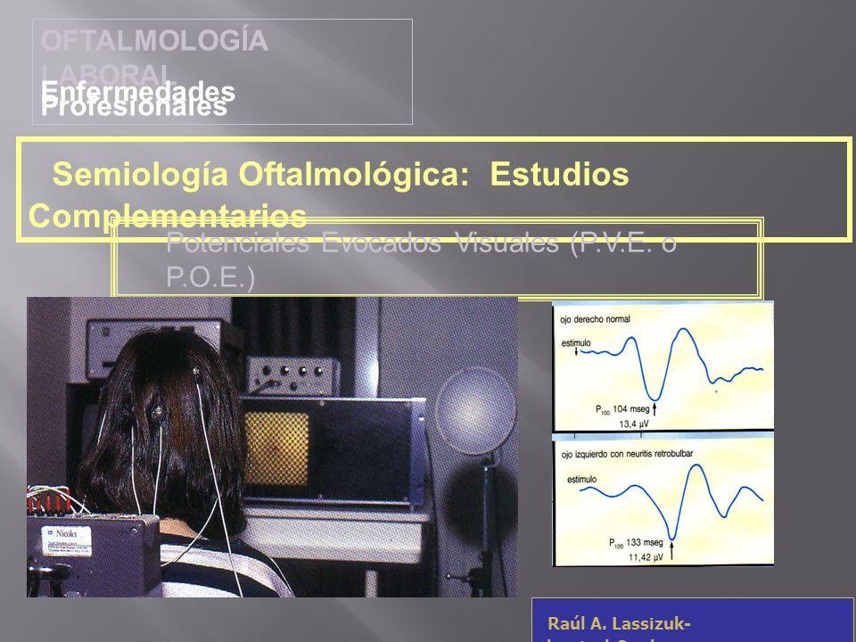 Semiología Oftalmológica: Estudios Complementarios
