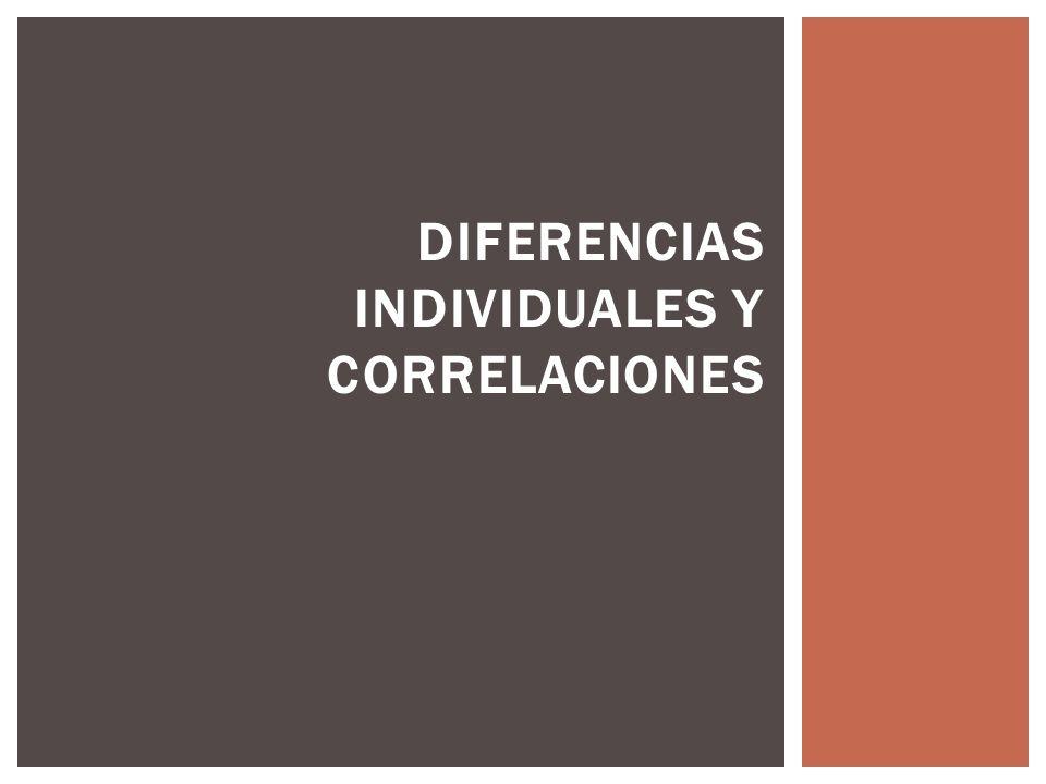 Diferencias individuales y correlaciones