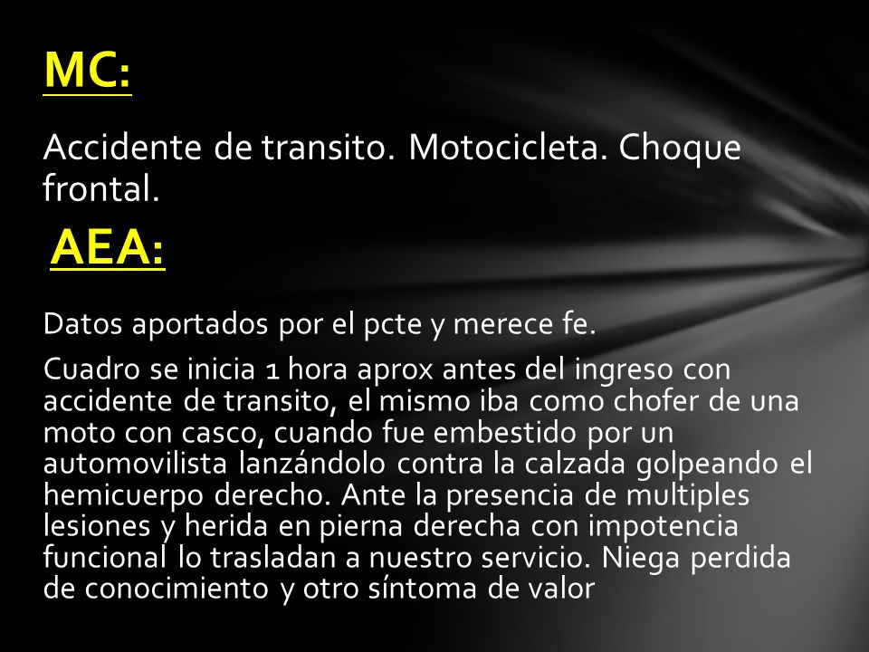 MC: AEA: Accidente de transito. Motocicleta. Choque frontal.