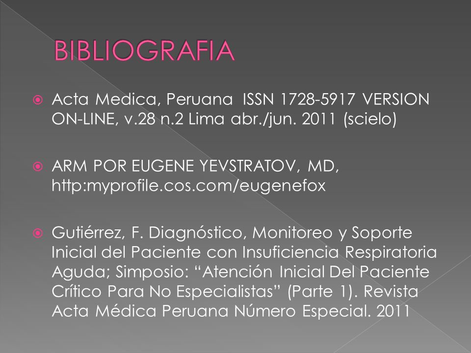 BIBLIOGRAFIAActa Medica, Peruana ISSN 1728-5917 VERSION ON-LINE, v.28 n.2 Lima abr./jun. 2011 (scielo)