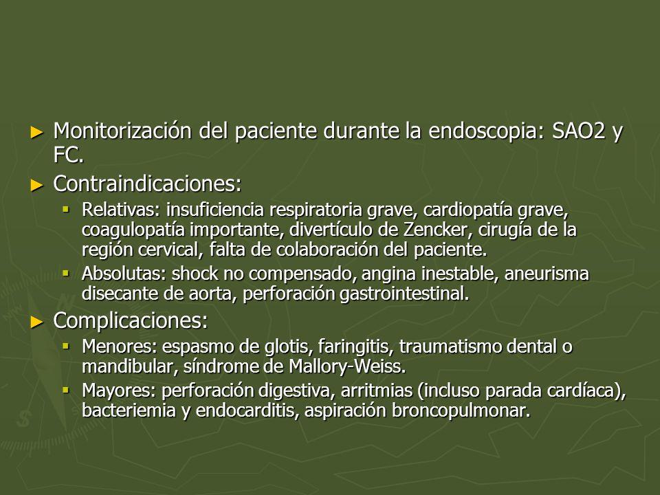 Monitorización del paciente durante la endoscopia: SAO2 y FC.