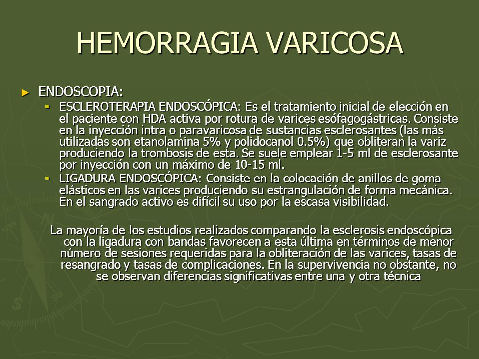 HEMORRAGIA VARICOSA ENDOSCOPIA: