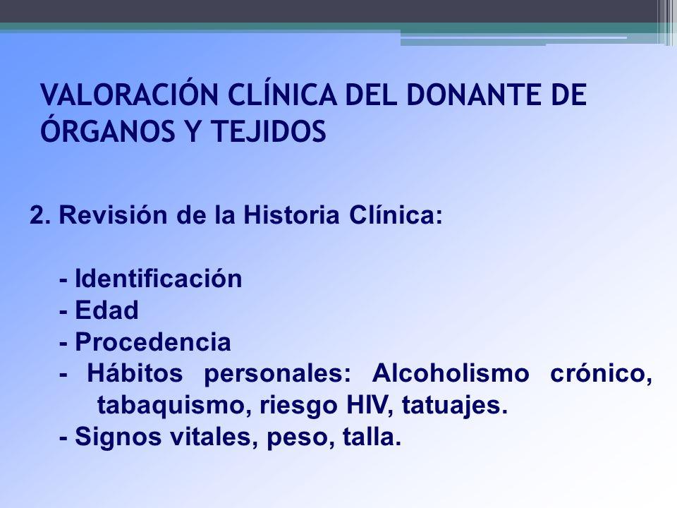 VALORACIÓN CLÍNICA DEL DONANTE DE ÓRGANOS Y TEJIDOS