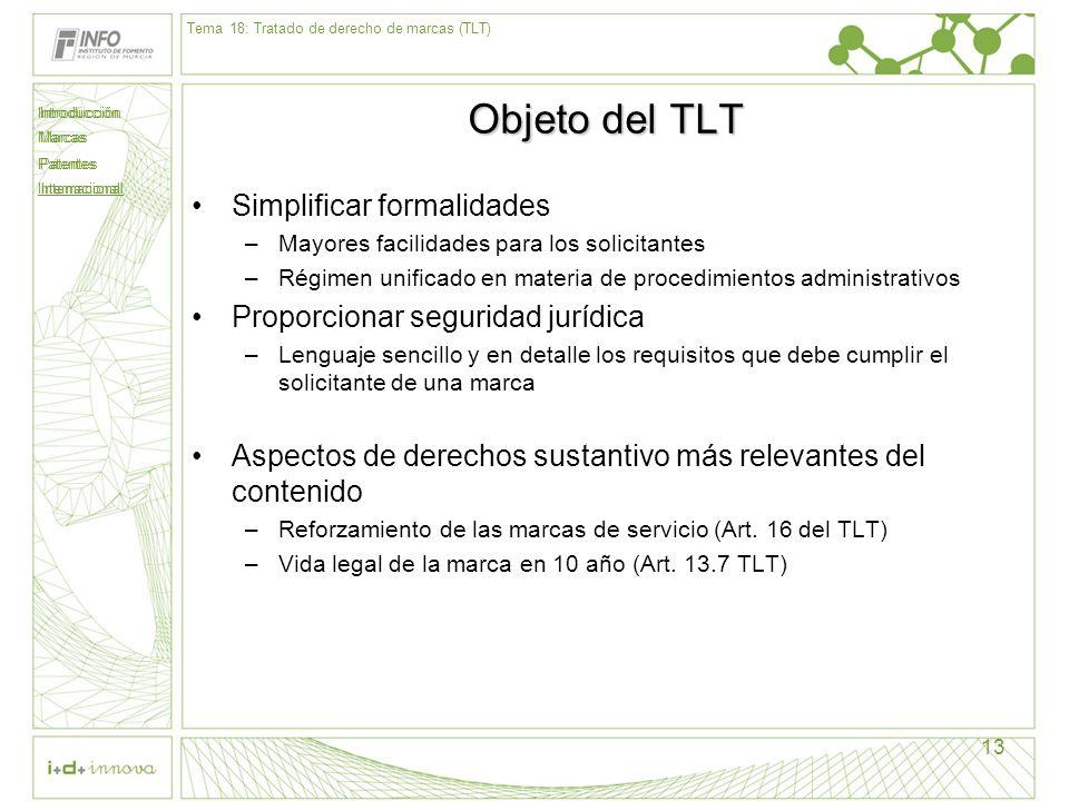 Objeto del TLT Simplificar formalidades