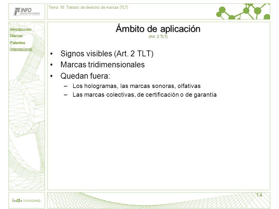 Ámbito de aplicación (Art. 2 TLT)