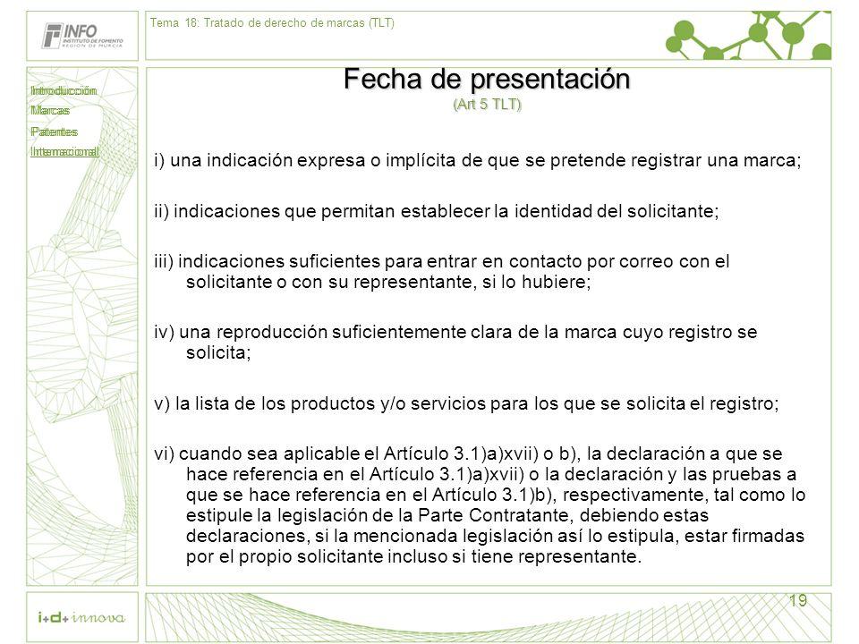 Fecha de presentación (Art 5 TLT)