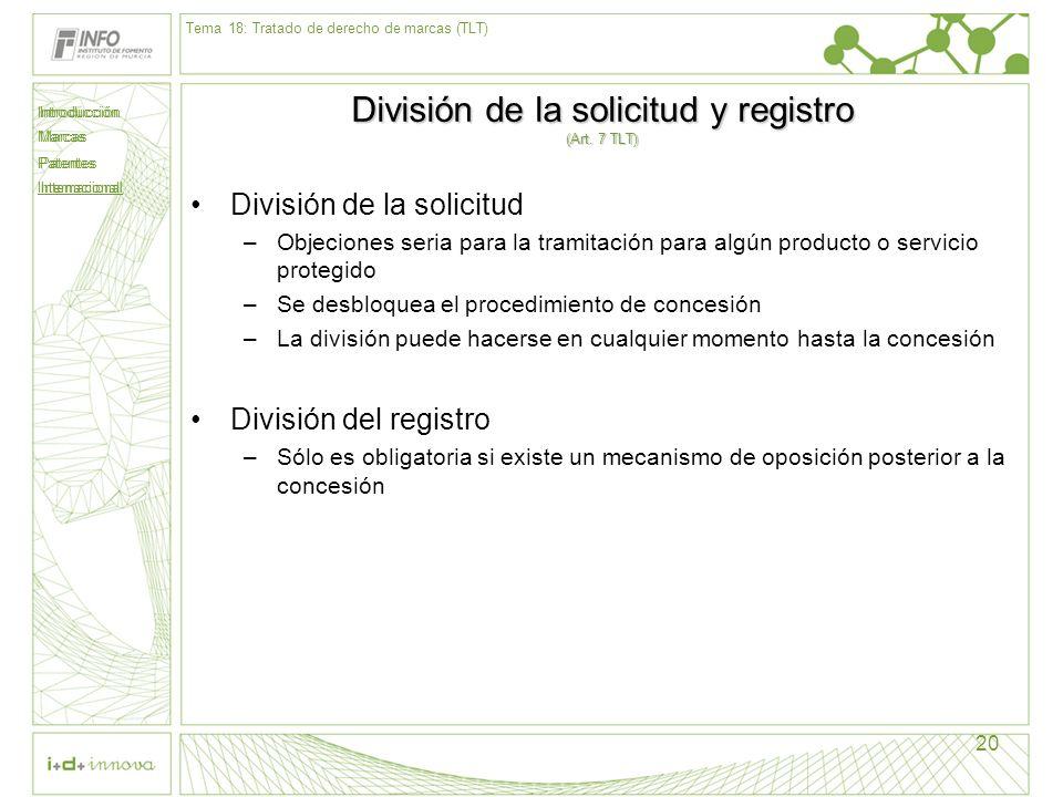 División de la solicitud y registro (Art. 7 TLT)