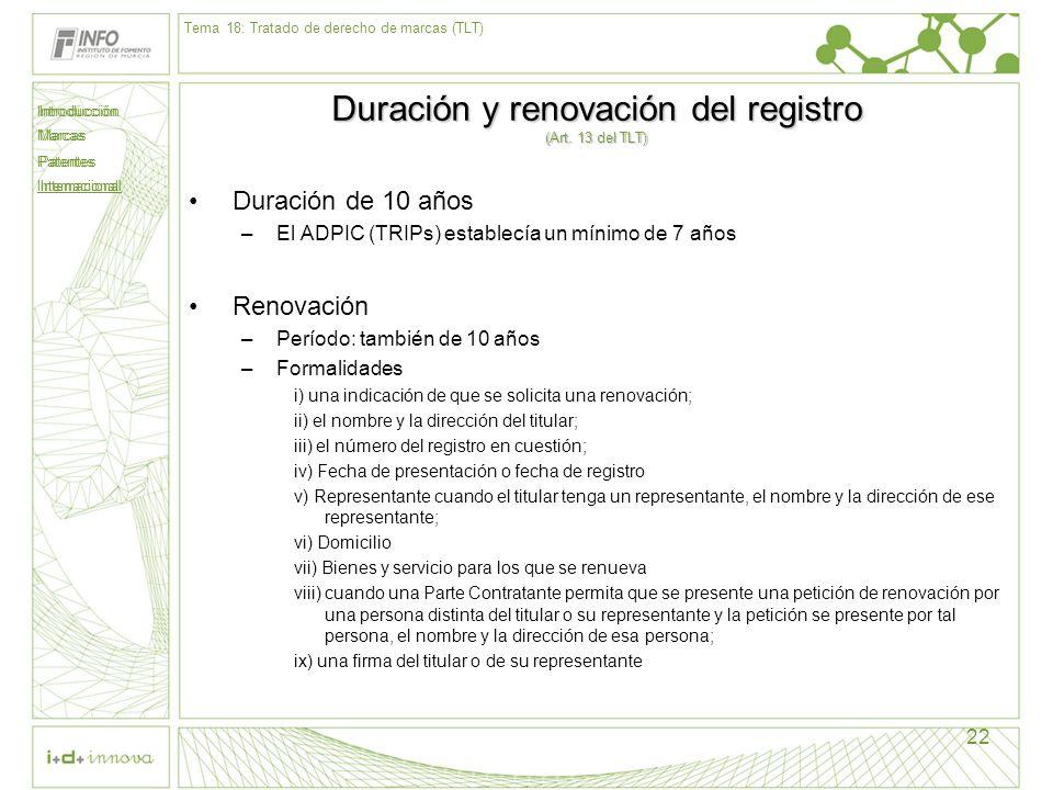 Duración y renovación del registro (Art. 13 del TLT)