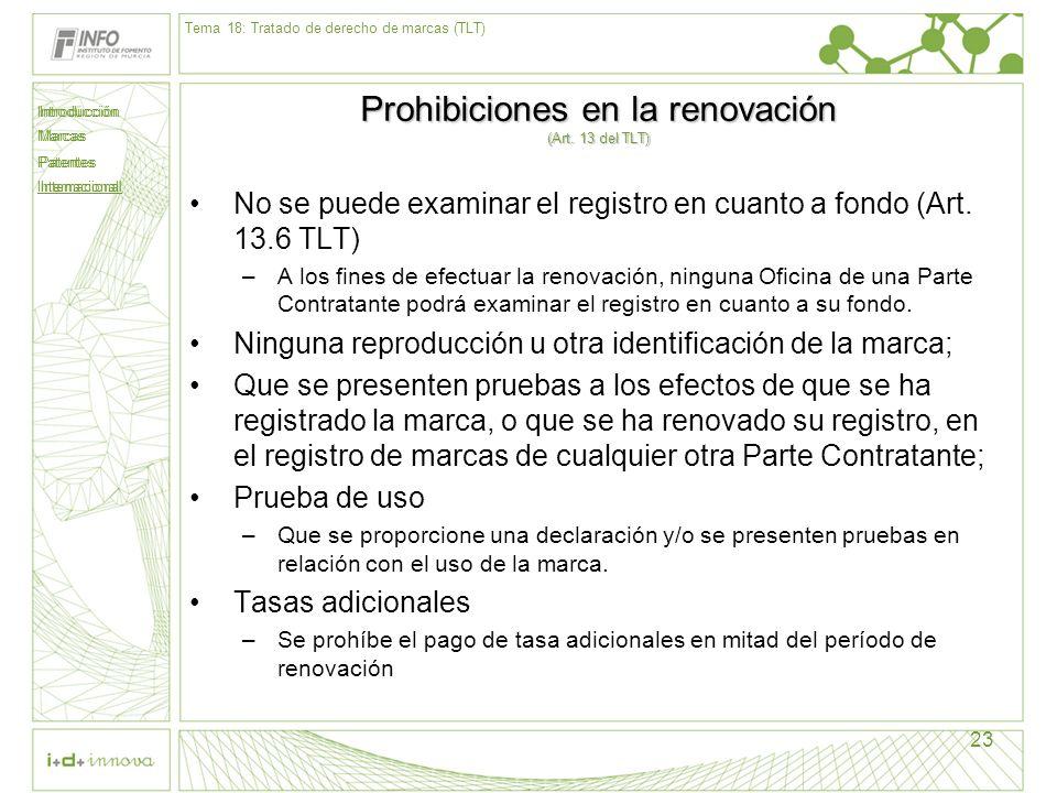 Prohibiciones en la renovación (Art. 13 del TLT)