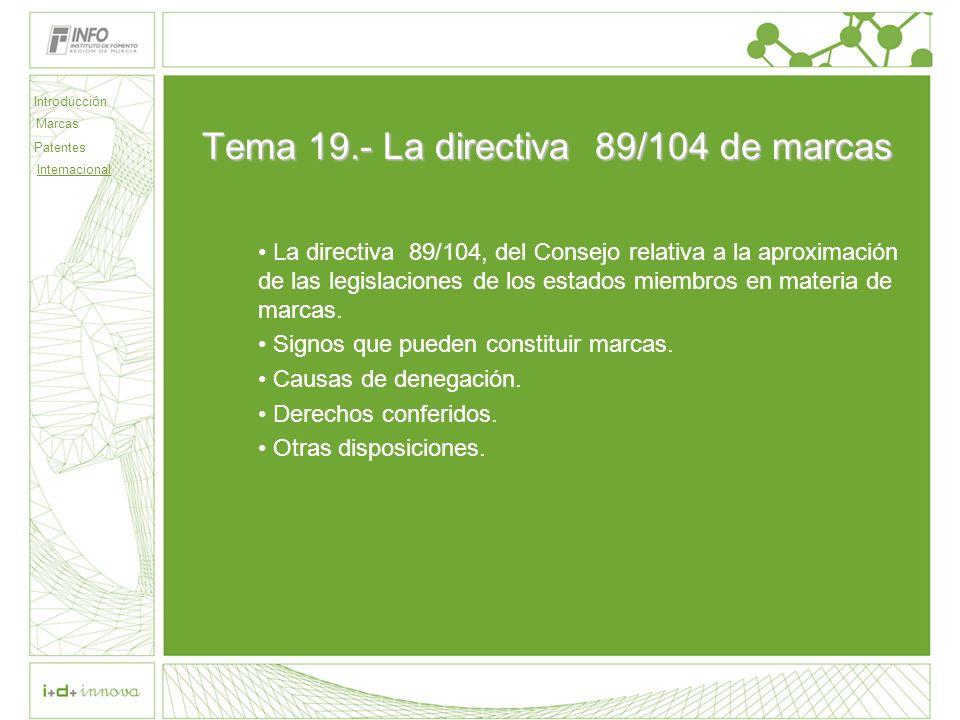 Tema 19.- La directiva 89/104 de marcas
