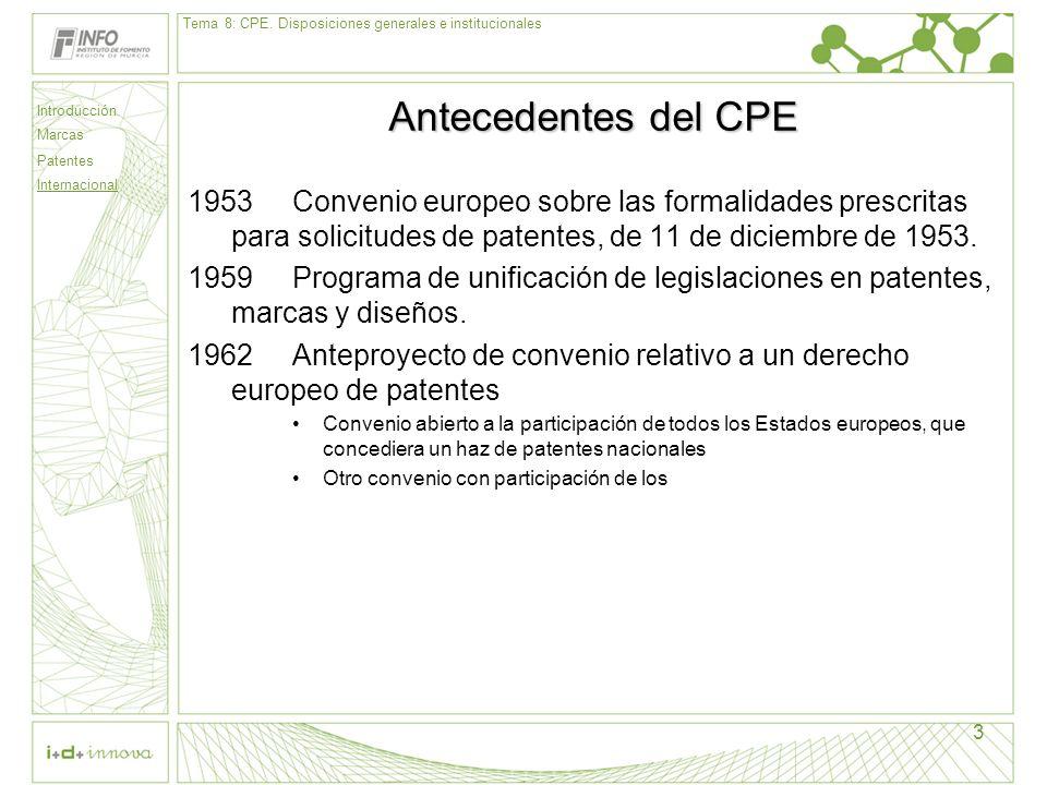 Tema 8: CPE. Disposiciones generales e institucionales