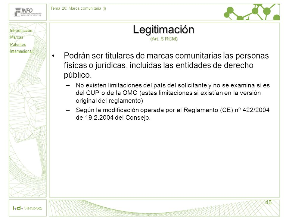 Legitimación (Art. 5 RCM)