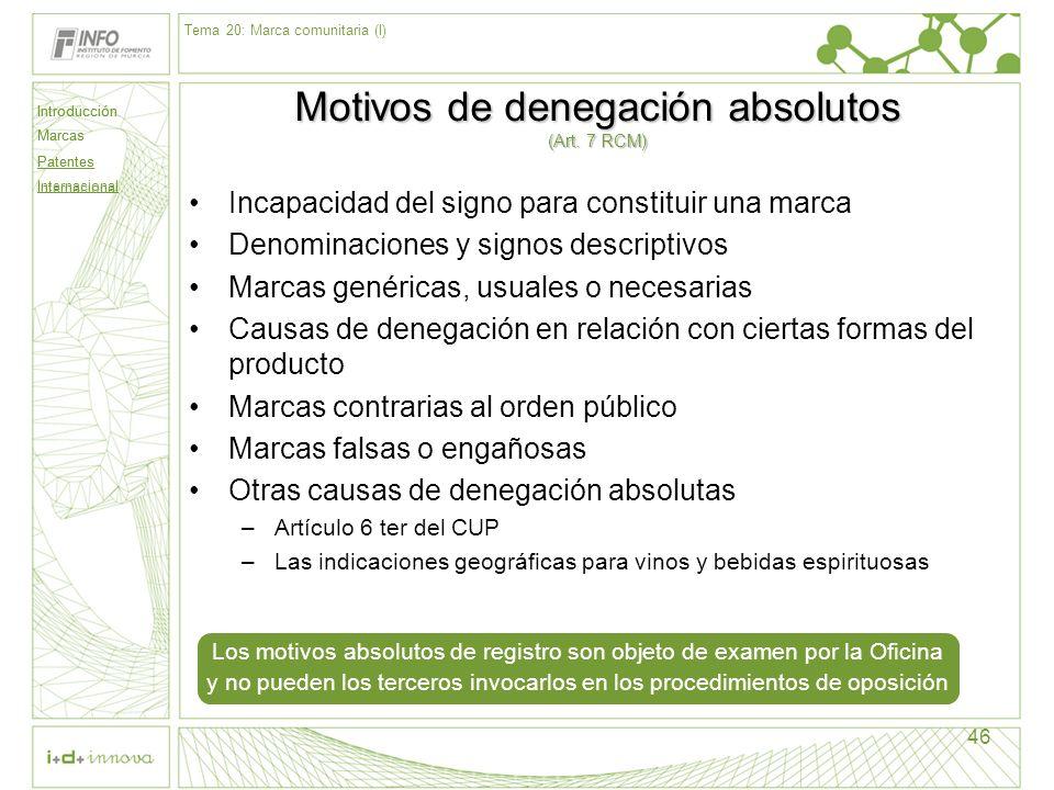 Motivos de denegación absolutos (Art. 7 RCM)