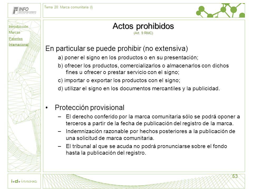 Actos prohibidos (Art. 9 RMC)