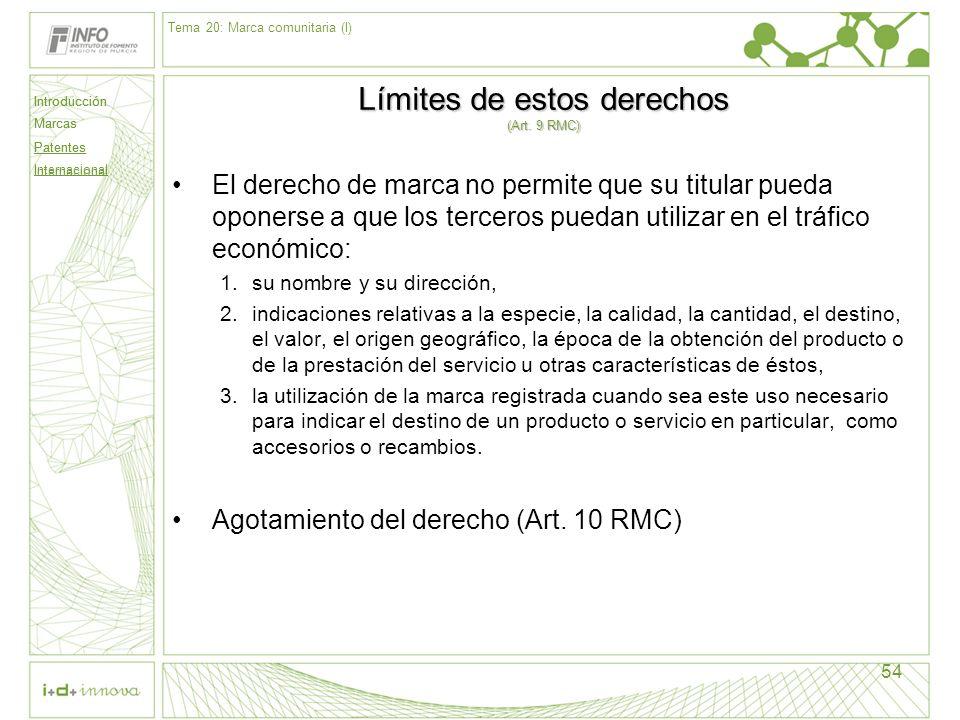 Límites de estos derechos (Art. 9 RMC)