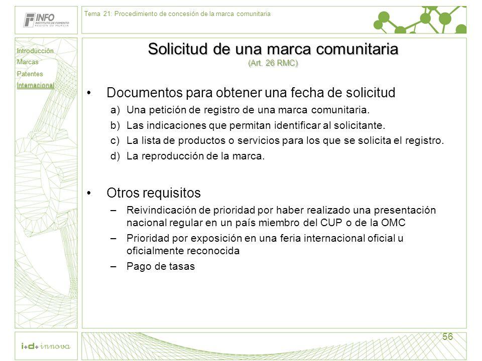 Solicitud de una marca comunitaria (Art. 26 RMC)
