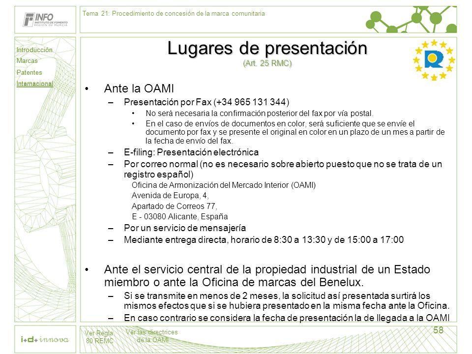 Lugares de presentación (Art. 25 RMC)