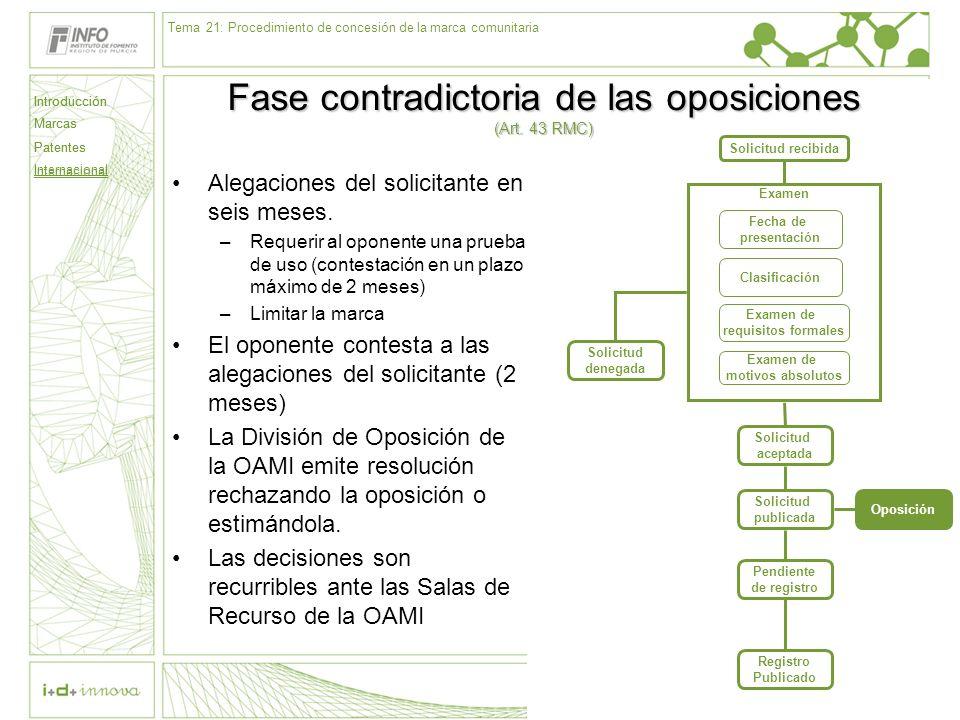 Fase contradictoria de las oposiciones (Art. 43 RMC)