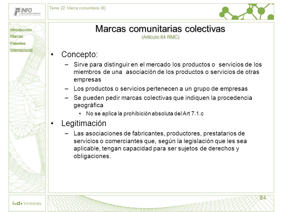 Marcas comunitarias colectivas (Artículo 64 RMC)