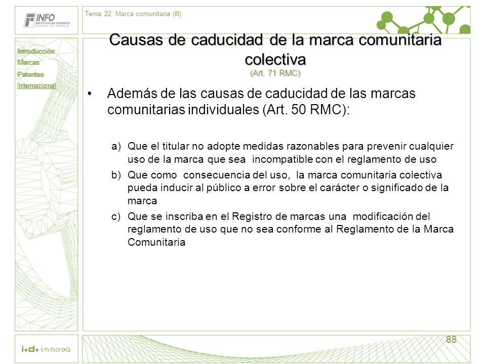 Causas de caducidad de la marca comunitaria colectiva (Art. 71 RMC)