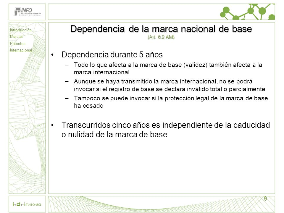 Dependencia de la marca nacional de base (Art. 6.2 AM)