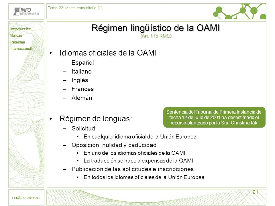 Régimen lingüístico de la OAMI (Art. 115 RMC)