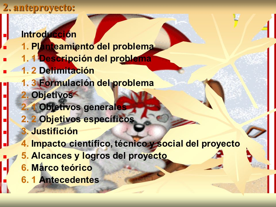 2. anteproyecto: Introducción 1. Planteamiento del problema