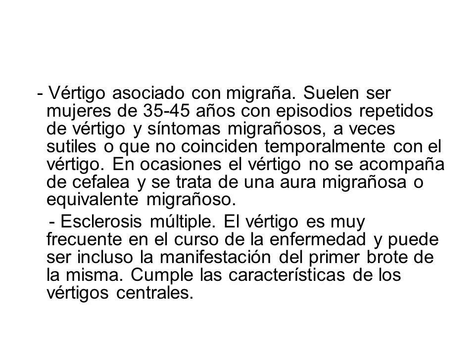 - Vértigo asociado con migraña