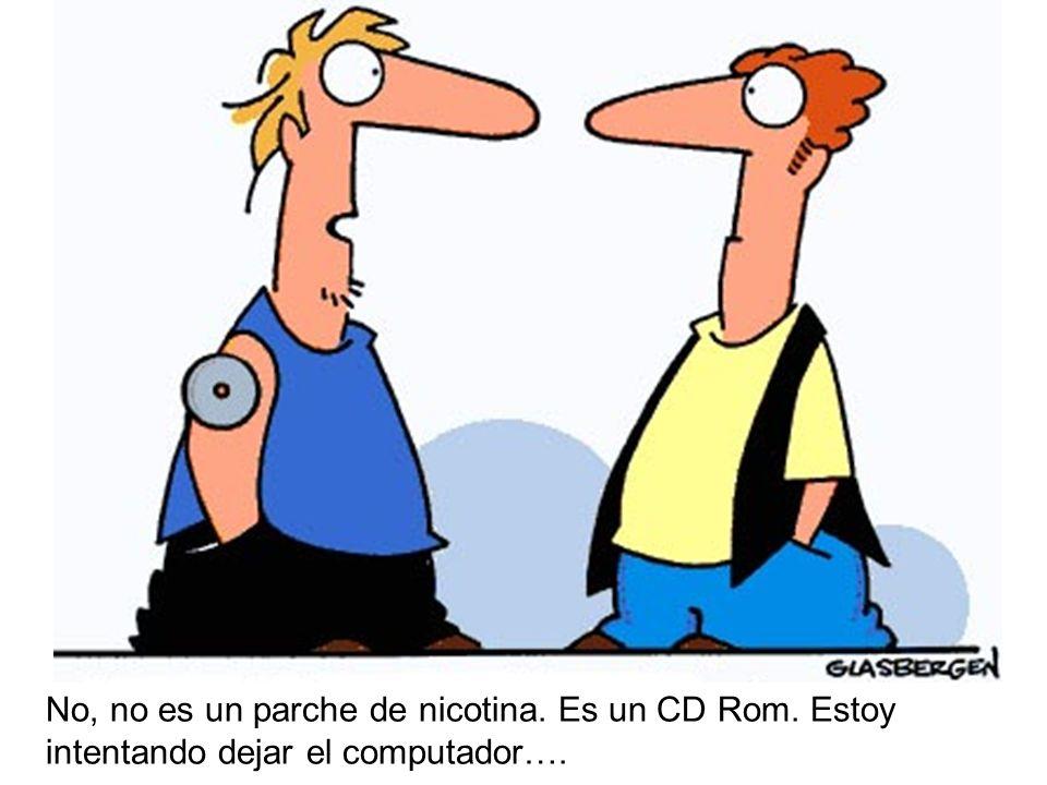No, no es un parche de nicotina. Es un CD Rom