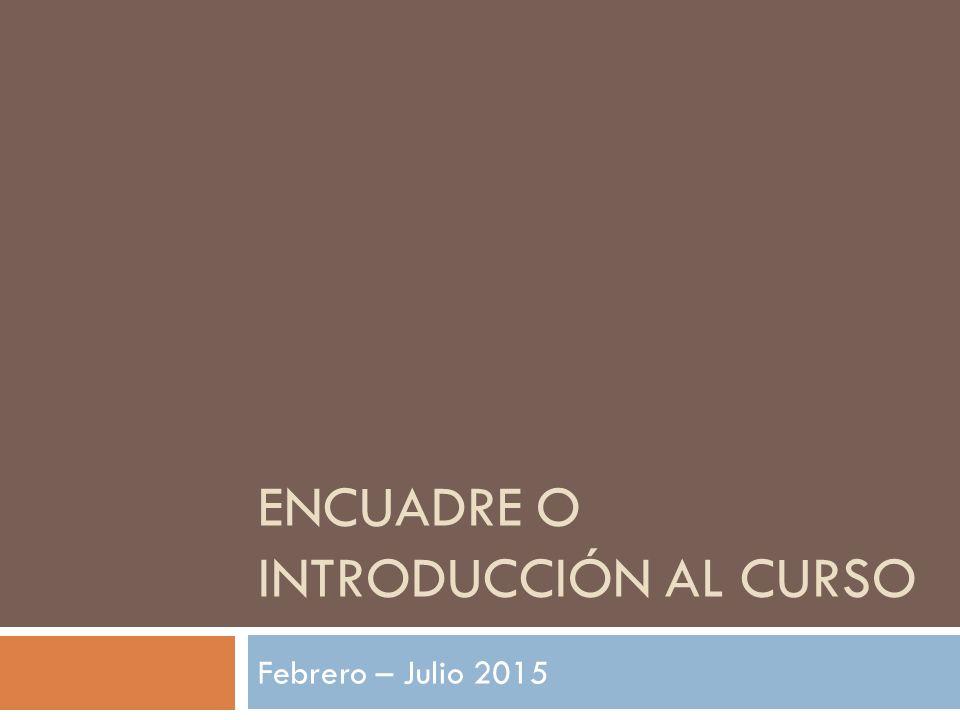 Encuadre o Introducción al Curso - ppt video online descargar