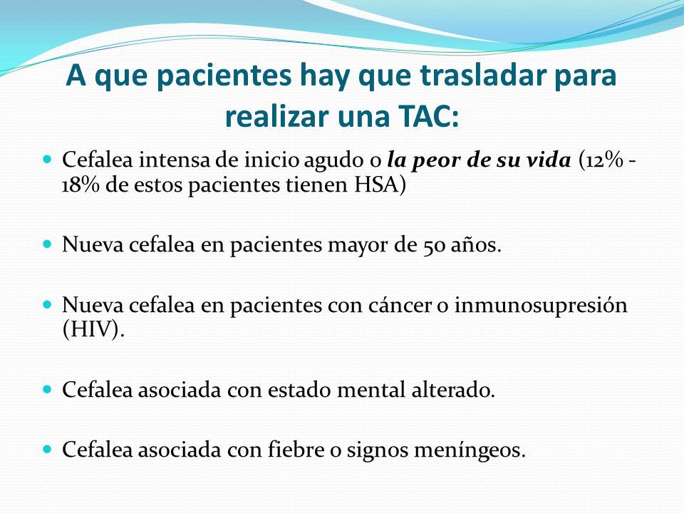 A que pacientes hay que trasladar para realizar una TAC: