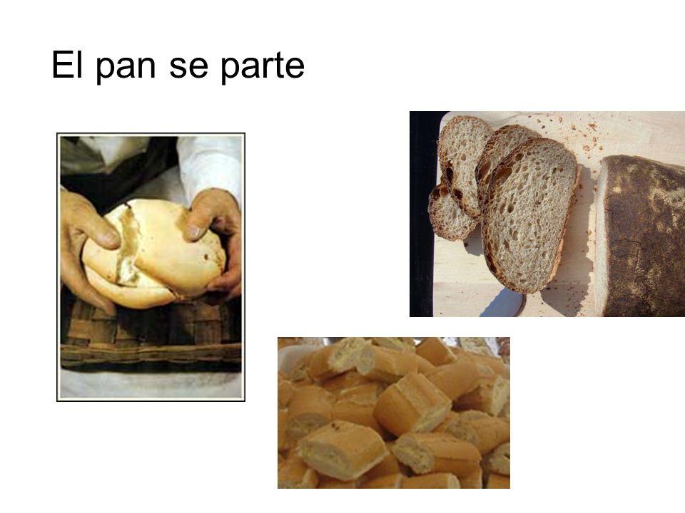 El pan se parte