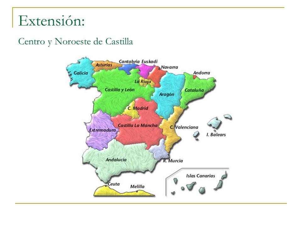 Extensión: Centro y Noroeste de Castilla
