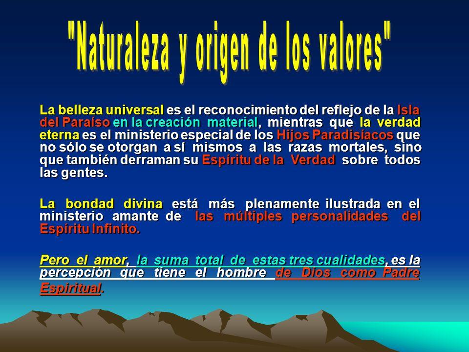 Naturaleza y origen de los valores
