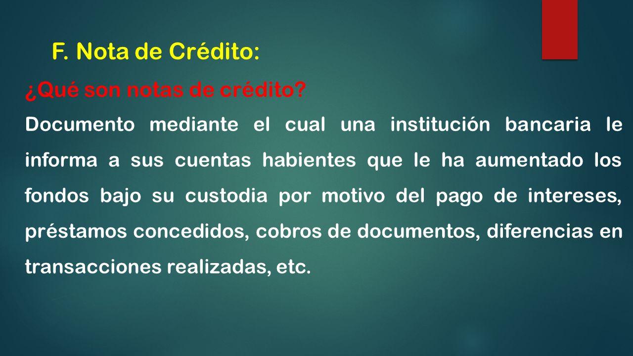 F. Nota de Crédito: ¿Qué son notas de crédito
