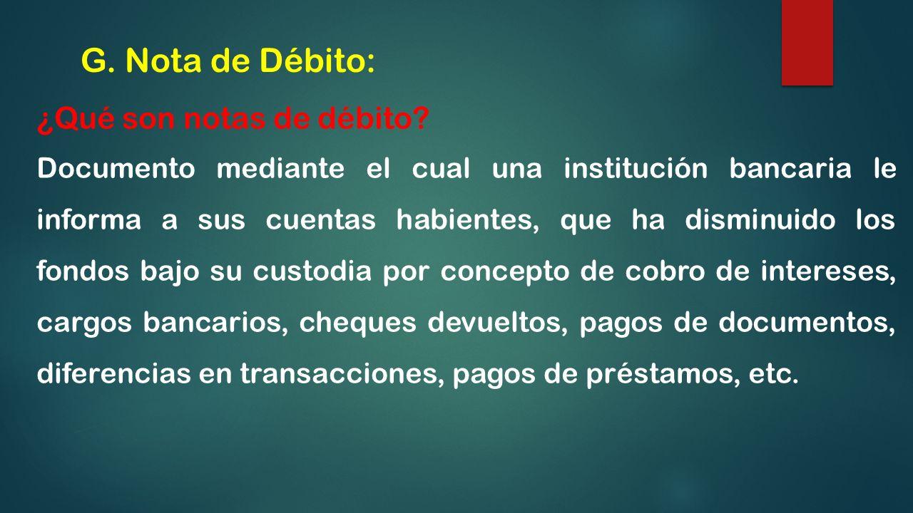 G. Nota de Débito: ¿Qué son notas de débito